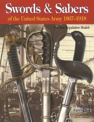Swords & Sabers of the United States Army 1867-1918 Reference 440 pgs Oversized
