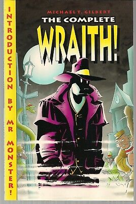 WRAITH THE COMPLETE MICHAEL T GILBERT'S MU '98 COLLECTS 1970's WRAITH TALES NEW