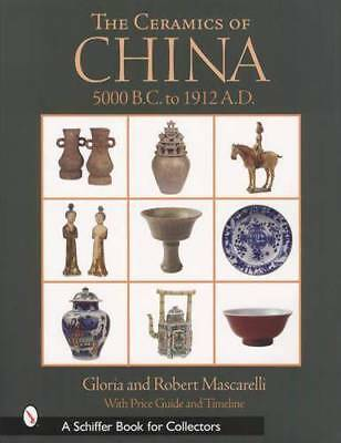 China Ceramic Pottery Guide 3000 BC to 1912 Chinese Porcelain Ming Dynasty More