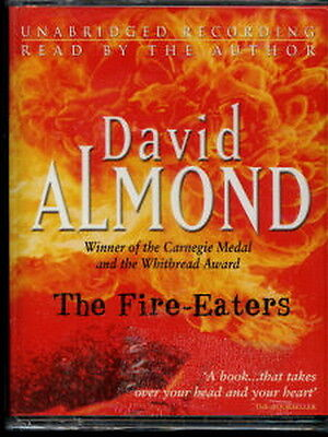 Audio book - The Fire-Eaters by David Almond   -   Cass   -   Abr