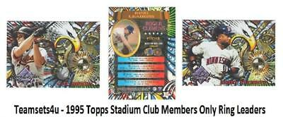 1995 Topps Stadium Club Members Only Ring Leaders Baseball Set ** Pick Your Team