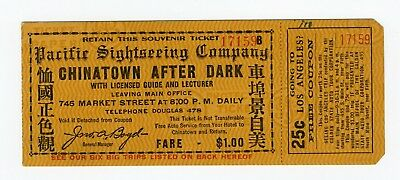 ORIG c1915 PAN PACIFIC EXPO CHINATOWN AFTER DARK TICKET - PACIFIC SIGHTSEEING CO
