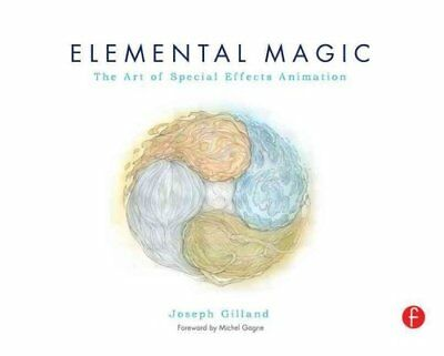 Elemental Magic, Volume I The Art of Special Effects Animation 9780240811635