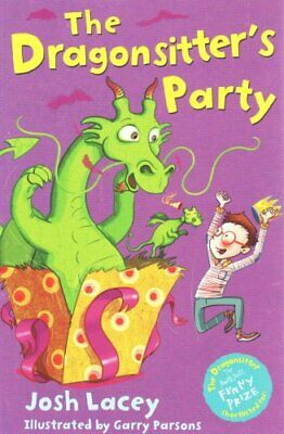 The Dragonsitter's Party by Josh Lacey 9781783442294 (Paperback, 2015)