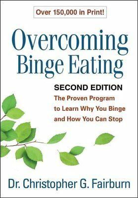 Overcoming Binge Eating, Second Edition The Proven Program to L... 9781572305618