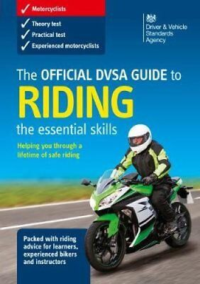 The official DSA guide to riding : the essential skills by Driver and Vehicle...