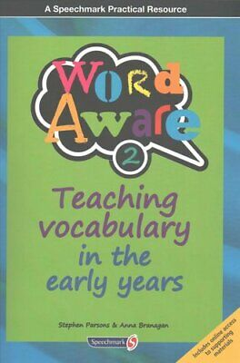 Word Aware 2 Teaching Vocabulary in the Early Years 9781909301672