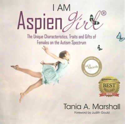 I Am Aspiengirl The Unique Characteristics, Traits and Gifts of... 9780992360900