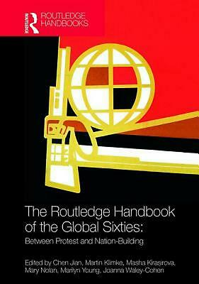 Routledge Handbook of the Global Sixties: Between Protest and Nation-Building Ha