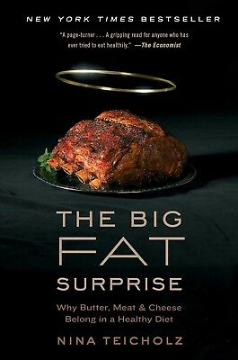 The Big Fat Surprise: Why Butter, Meat and Cheese Belong in a Healthy (eBooks)