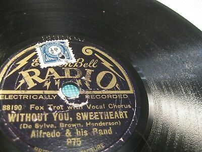"8"" (20cm) Alfredo Band: Without You, Sweetheart/ Clock Struck Twelve - 1928 UK"