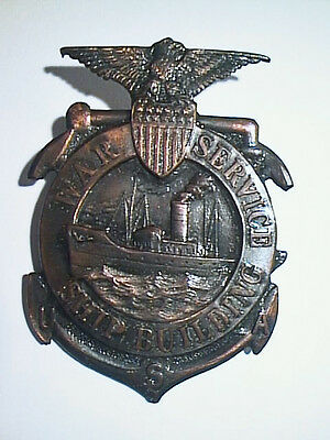 Antique 1914 Wwi Usa Ship Building War Service Badge # 21300 Extremely Excellent