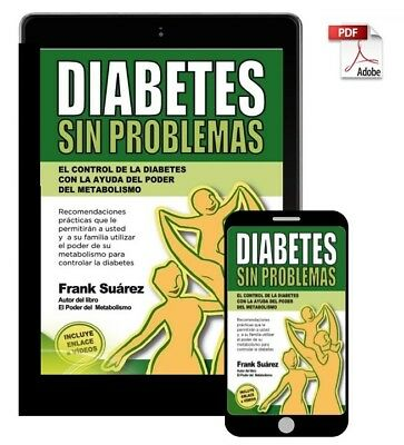 Diabetes sin problemas Frank Suárez Digital PDF