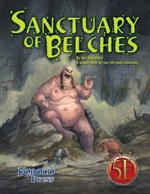 Sanctuary of Belches A Temple Delve for Four 5th-Level Characters 9781936781652
