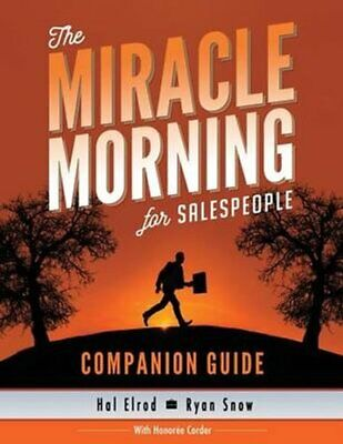 The Miracle Morning for Salespeople Companion Guide The Fastest... 9781942589075