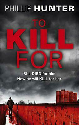 To Kill for by Phillip Hunter (English) Paperback Book Free Shipping!