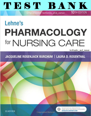 | TEST BANK | Lehne's Pharmacology for Nursing Care 10th Edition - *READ NOTE*