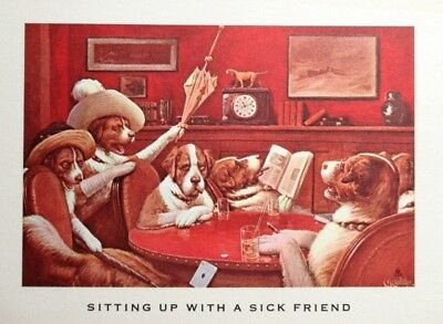 "Dogs Playing Poker  ""sitting Up With A Sick Friend""  ~  **lithograph Print** #48"