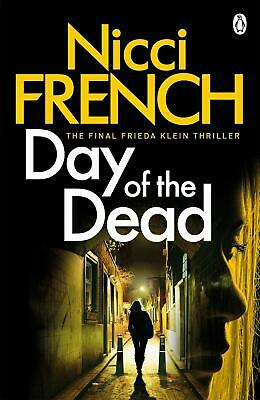 Day of the Dead: A Frieda Klein Novel (8) by Nicci French Paperback Book Free Sh