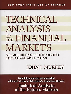 Technical Analysis of the Financial Markets: A Comprehensive Guide to Trad [PDF]