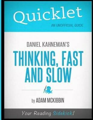 Quicklet - Daniel Kahneman's Thinking, Fast and Slow 9781614642398