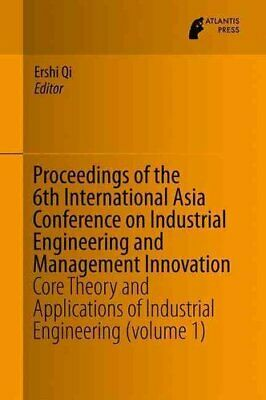 Proceedings of the 6th International Asia Conference on Industrial...