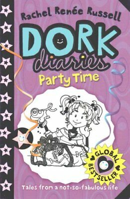 Dork Diaries: Party Time by Rachel Renee Russell 9781471144028 (Paperback, 2010)