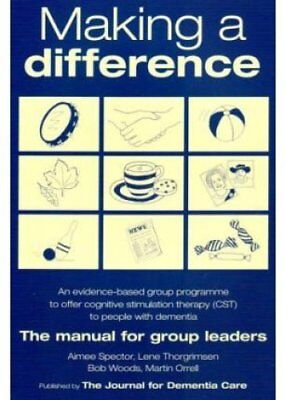 Making a Difference An Evidence-based Group Programme to Offer ... 9781874790785