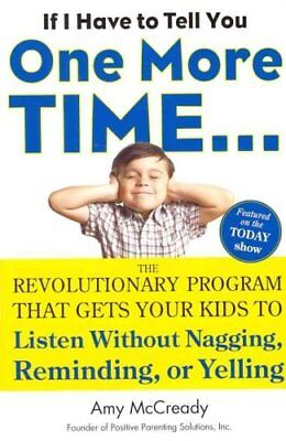 If I Have to Tell You One More Time... The Revolutionary Progra... 9780399160592