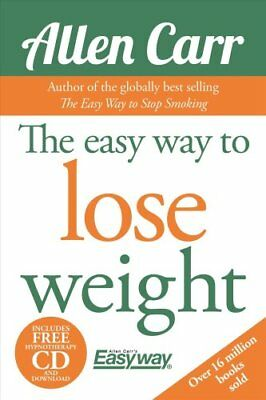 The Easy Way to Lose Weight by Allen Carr (Mixed media product, 2014)