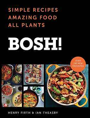 BOSH! Simple Recipes by Ian Theasby and Henry David Firth (2018, eBooks)
