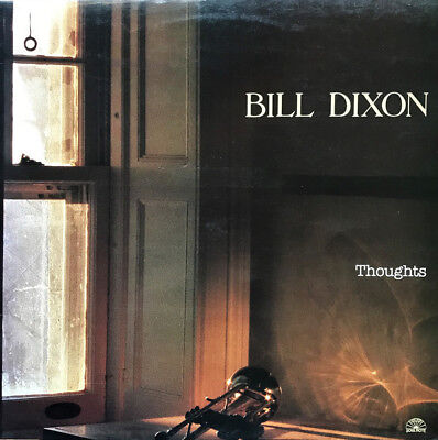 Bill Dixon - Thoughts / Soul Note Records CD New