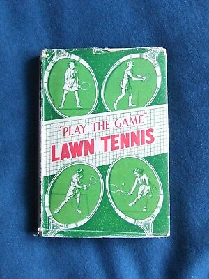 "PLAY THE GAME ""LAWN TENNIS"" 1st edition Signed"