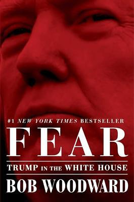 Fear: Trump in the White House by Bob Woodward (2018, E-B00K)