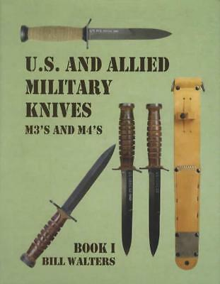 US & Allied Military Knives Collector REFERENCE M3s M4s Book 1
