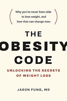 The Obesity Code : Unlocking the Secrets of Weight Loss by Jason Fung EBOOK EPUB