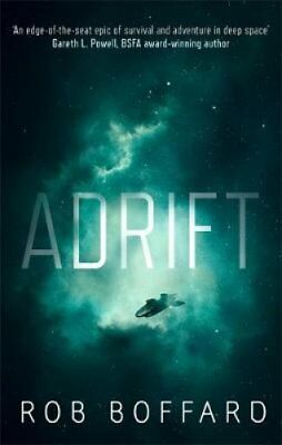 Adrift The epic of survival and adventure in deep space 9780356510439