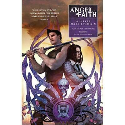 Angel and Faith: Season Ten Volume 4 A Little More Than - Paperback NEW Whedon,