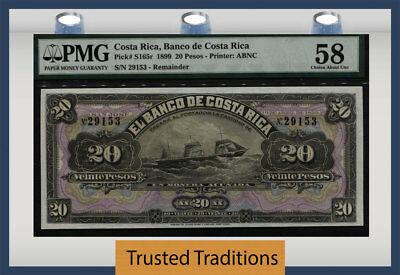 """TT PK S165r 1899 COSTA RICA 20 PESOS """"119 YEAR OLD NOTE"""" PMG 58 CHOICE ABOUT UNC"""