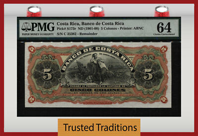 """TT PK S173r ND (1901-08) COSTA RICA 5 COLONES """"117 YRS OLD"""" PMG 64 CHOICE UNC!"""