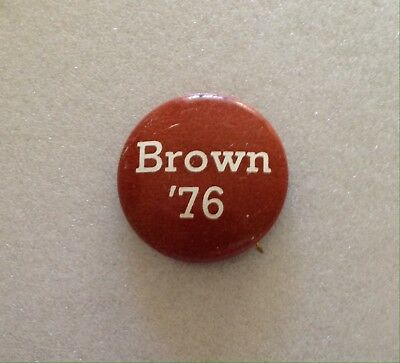 Jerry Brown Political Button '76, Collectible, His Linda Ronstadt Years