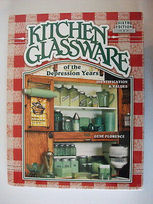 Kitchen Glassware of the Depression Years :6th ed. Identification & Values