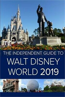 The Independent Guide to Walt Disney World 2019 (Travel Guide) (Paperback or Sof