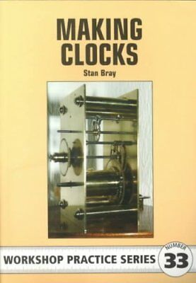 Making Clocks by Stan Bray 9781854862143 (Paperback, 2001)