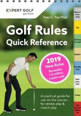 Golf Rules Quick Reference 2019 by Yves C Ton-That 9783906852157
