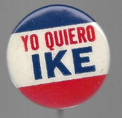 Yo Quiero Ike, Dwight Eisenhower Spanish I Like Ike Political Pin