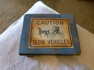 """Amish Sign From Back Of Wagon """"caution-Slow Vehicles"""" Printed At Meadow Breeze F"""