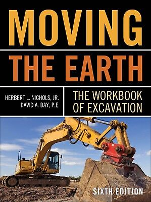 Moving the Earth: The Workbook of Excavation Sixth Edition by Herbert EB00K