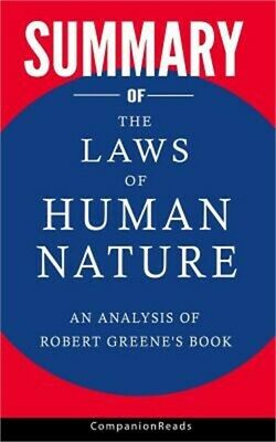 Summary of the Laws of Human Nature: An Analysis of Robert Greene's Book (Paperb