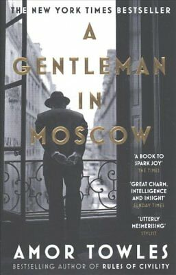 A Gentleman in Moscow by Amor Towles 9780099558781 (Paperback, 2017)